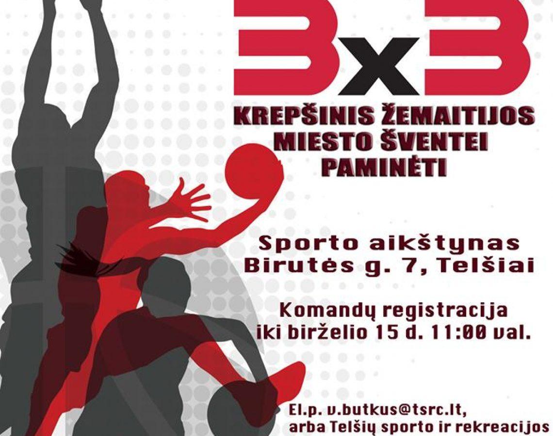 Krepšinis 3x3 Žemaitijos miesto šventei paminėti